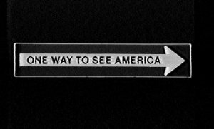 ONE WAY TO SEE AMERICA